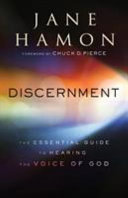 Discernment - The Essential Guide to Hearing the Voice of God