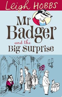 Mr Badger and the Big Surprise (#1)