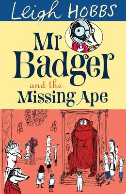 Mr Badger and the Missing Ape (#2)