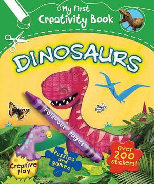 My First Creative Book Dinosaurs