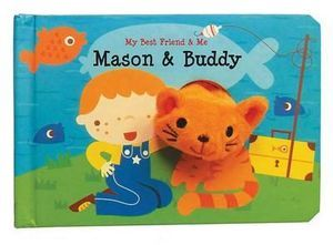 Mason and Buddy Finger Puppet Book My Best Friend and Me Finger Puppet Books