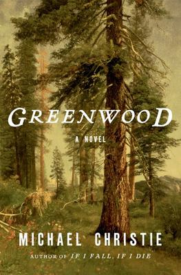 Greenwood - A Novel
