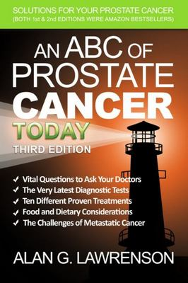 An ABC of Prostate Cancer Today 3rd edition