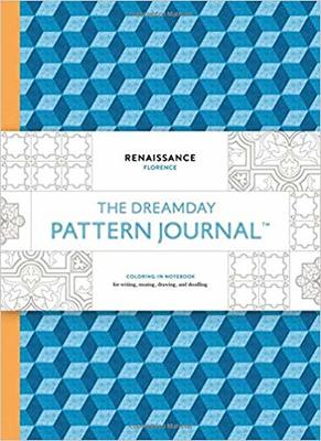 The Dreamday Pattern Journal: Renaissance - Florence: Coloring-In Notebook for Writing