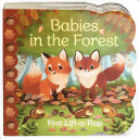 Babies in the Forest - Chunky Lift a Flap Board Book