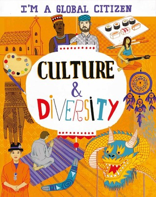 Culture and Diversity (I'm a Global Citizen)