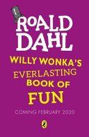 Willy Wonka's Everlasting Book of Fun