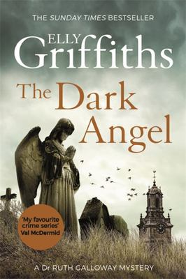 The Dark Angel - Ruth Galloway 10