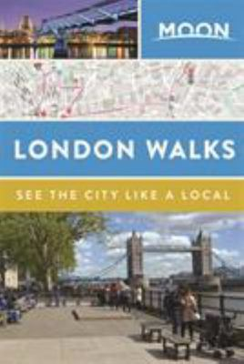 Moon London Walks (Second Edition)