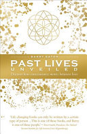 Past Lives Unveiled