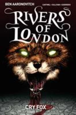 Cry Fox (#5 Rivers of London Graphic Novel)
