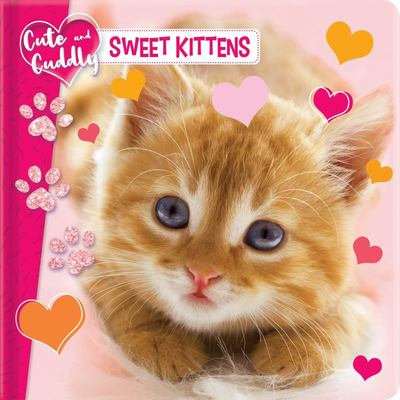 Cute and Cuddly: Sweet Kittens