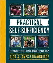 Practical Self-Sufficiency (UK Edition) - The Complete Guide to Sustainable Living Today
