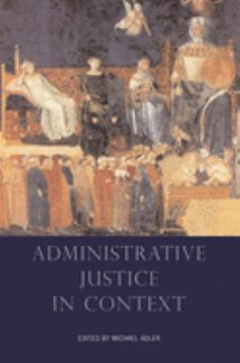 Administrative Justice in Context