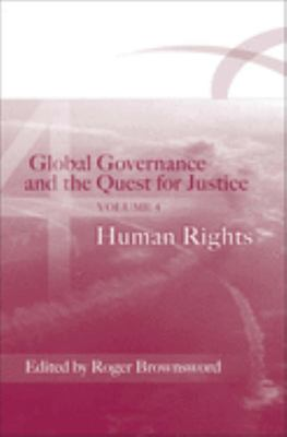 Global Governance and the Quest for Justice Volume 4: Human Rights