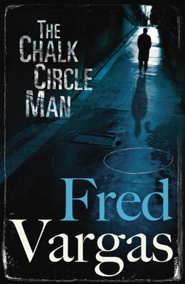 The Chalk Circle Man: Adamsberg 1