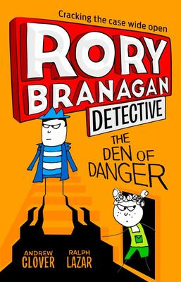 The Den of Danger (Rory Branagan #6)