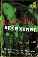 Rock'n'Roll Decontrol - A Punk Pic and Flyer Collection