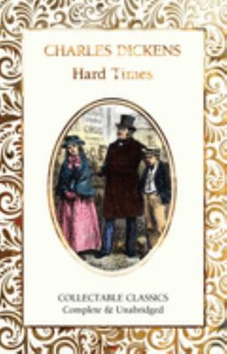 Hard Times (Flame Tree Collectable Classics)