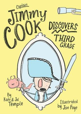 Captain Jimmy Cook Discovers Third Grade (#1)