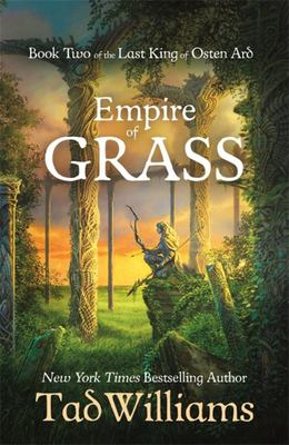 Empire of Grass (#2 Last King of Osten Ard)