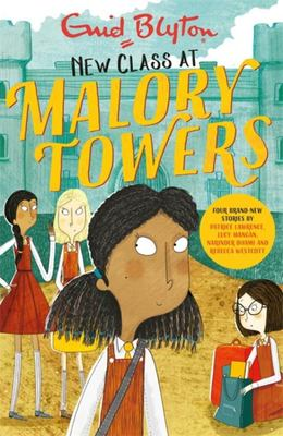 New Class at Malory Towers (#13 Malory Towers)