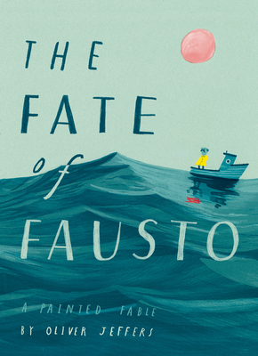The Fate of Fausto (HB)