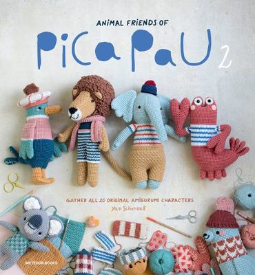 Animal Friends of Pica Pau 2 - Gather All 20 Original Amigurumi Characters