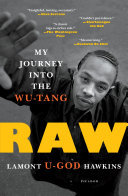 Raw - My Journey into the Wu-Tang