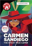 Carmen Sandiego and the Sticky Rice Caper Graphic Novel