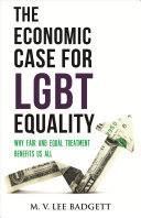 The Economic Case for LGBT Equality - Why Fair and Equal Treatment Benefits Us All