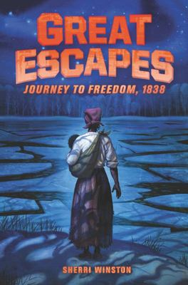 Great Escapes #2: Journey to Freedom 1838