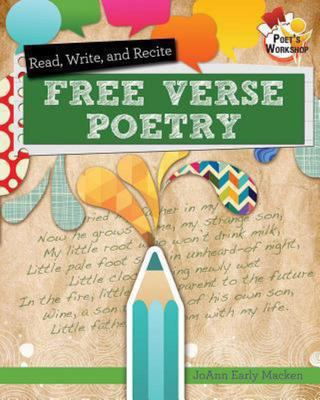 Read, Write, and Recite Free Verse Poetry