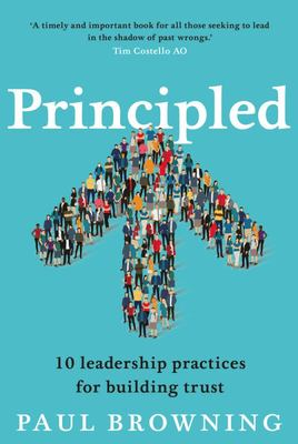 Principled 10 Leadership Practices for Building Trust