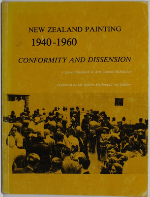 New Zealand Painting 1940-1960 Conformity and Dissension