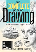 Complete Book of Drawing : Essential Skill for every Artist