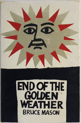 End of the Golden Weather: A Voyage into a New Zealand Childhood