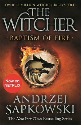 Baptism of Fire (#3 The Witcher)
