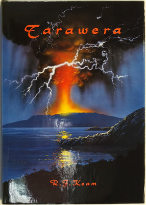 Tarawera: The Volcanic Eruption of 10 June 1886