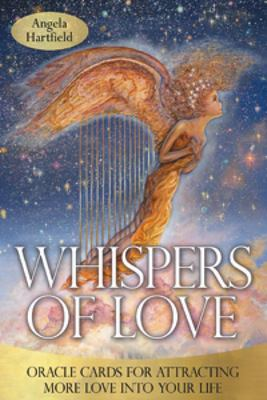 Whispers of Love : Oracle Cards for Attracting More Love into Your Life - 50 Cards