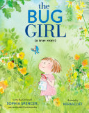 The Bug Girl - A True Story