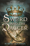 The Sword and the Dagger - A Novel