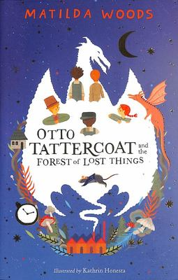 Otto Tattercoat and the Forest of Lost Things