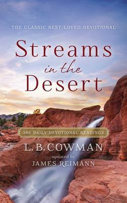 Streams in the Desert - 366 Daily Devotional Readings