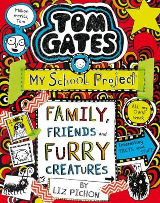 Family Friends and Furry Creatures (Tom Gates  #12)