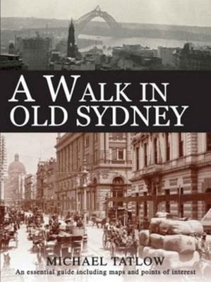 A Walk in Old Sydney
