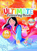 Mulan: Ultimate Colouring Book (Disney)