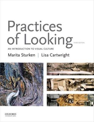 Practices of Looking - An Introduction to Visual Culture