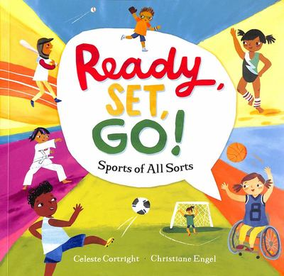 Ready, Set, Go! - Sports of All Sorts