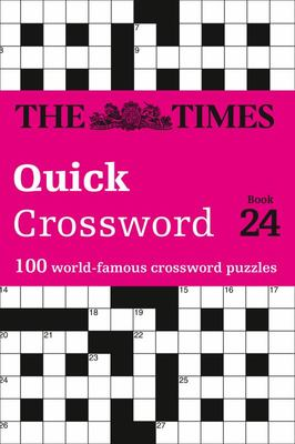 The Times Quick Crossword Book 24 - 100 General Knowledge Puzzles from the Times 2